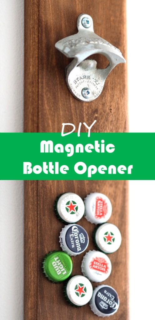 DIY bottle opener with magnetic catch